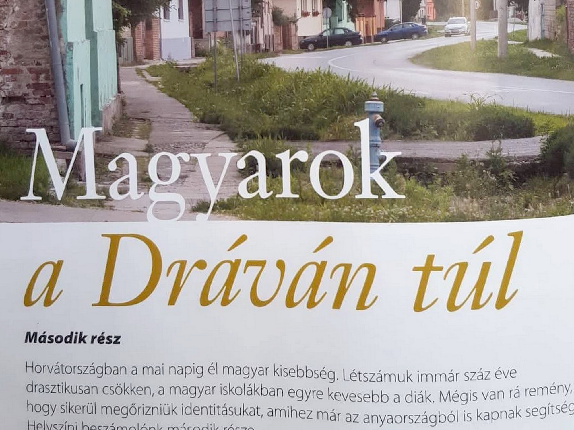Megjelent a Magyarok a Dráván túl 2. része